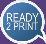 Ready to print